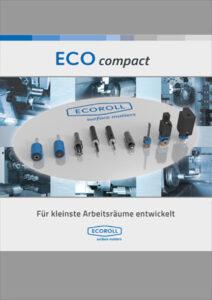 ECOROLL ECOcompact glattwalzen für kleine Werkzeugmaschinen
