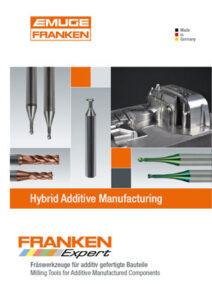 Franken Fräswerkzeuge für additiv gefertigte Bauteile